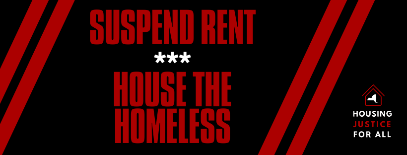 Suspend Rent - House the Homeless